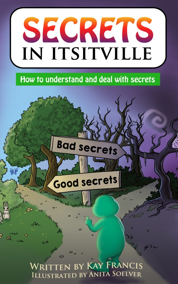 Secrets in ItsItville by Kay Francis and Anita Soelver
