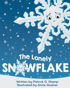 The Lonely Snowflake - a childrens book by Patrick Stemp & Anita Soelver